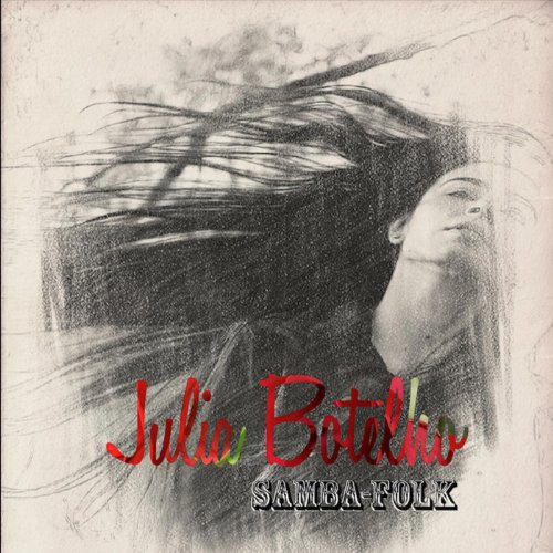 Julia Botelho - Samba-Folk