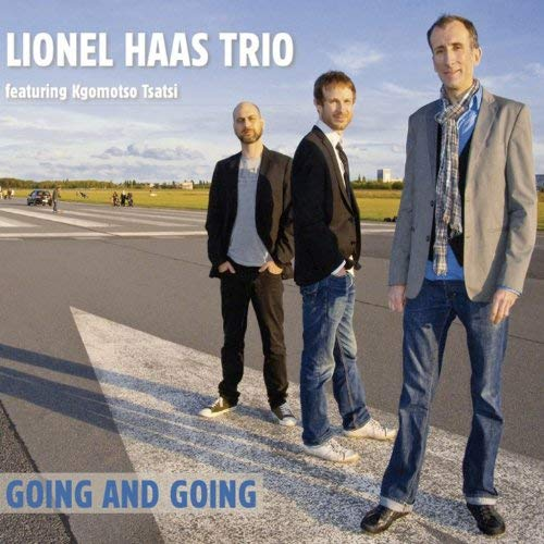 Lionel Haas Trio - Going and Going