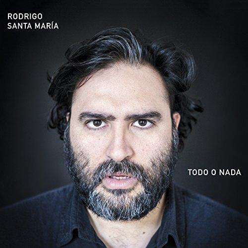 Rodrigo Santa Maria - Todo o Nada